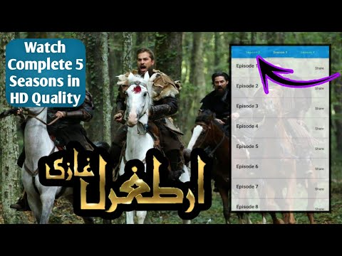 How to Watch Ertugrul Ghazi Complete 5 Seasons in HD Quality on Android with Urdu/English Subtitles