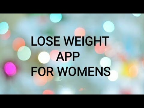 Lose weight app for women |  Part 1 |  TECH COOKIE