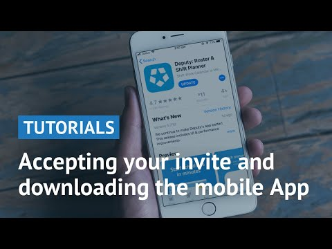 Before You Begin - Accepting Your Invite and Downloading the Mobile App [Deputy.com]