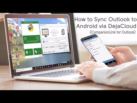 How to Sync Outlook Calendar, Contacts and Tasks with Android using DejaCloud and CompanionLink