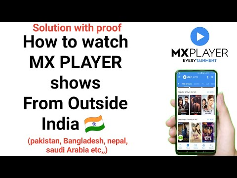 how to watch mx player shows from any country   watch mx player outside India   hindi web series