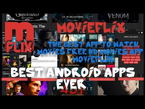 Best Android Apps Ever : MovieFlix Android AppThe Best New App For Free Movie Streaming and Download
