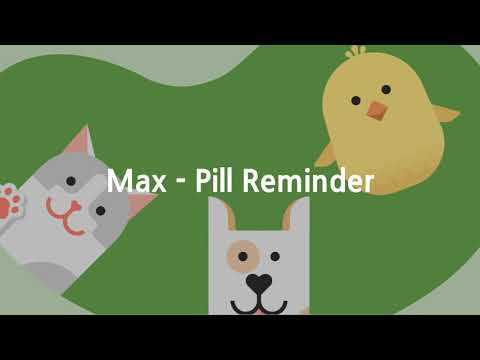 Best health care application you should download. - Pill Reminder Max