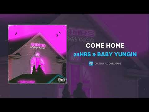 24hrs & Baby Yungin - Come Home (AUDIO)
