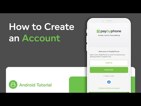 How to Create an Account with PayByPhone  | Android OS