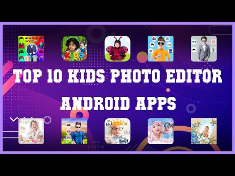 Top 10 Kids Photo Editor Android App | Review