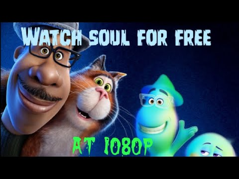 Soul 2020   How to watch for free  Download for free  soul full movie