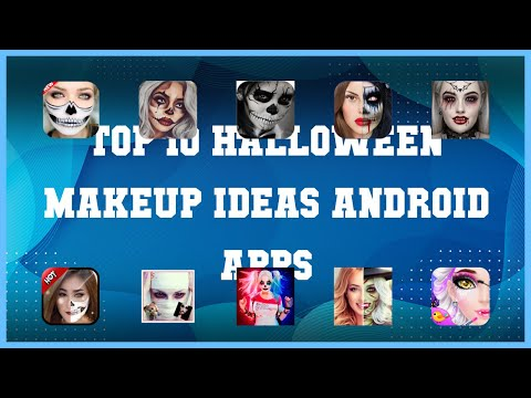 Top 10 Halloween Makeup Ideas Android App | Review