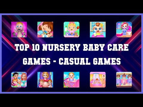 Top 10 Nursery Baby Care Games Android Games