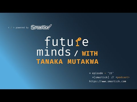 #15 Tanaka Mutakwa - Becoming a Software Engineer, All Things Tech, and His Love for Math
