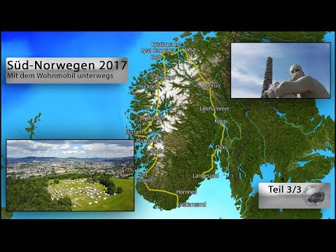 Southern Norway Summer 2017 Part 3/3 (on the road with the mobile home)