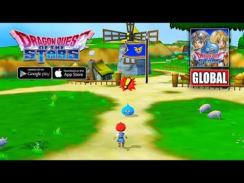DRAGON QUEST OF THE STARS - GLOBAL VERSION GAMEPLAY (ANDROID/IOS)