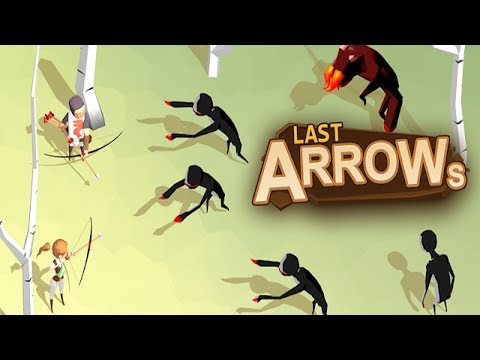 Last Arrows - Android Gameplay ᴴᴰ