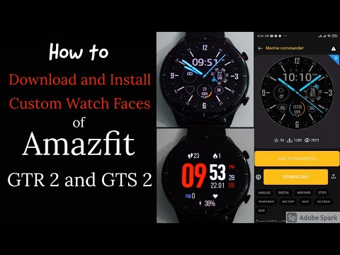 Amazfit GTR 2 and GTS 2 Custom Watch Faces: How to Download and install by Notify Amazfit & Zepp App