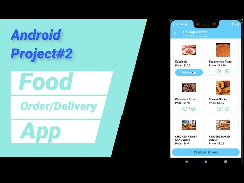 Project#2 Android Food Order/Delivery App (Java)   2021