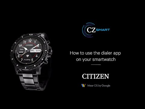 CITIZEN — CZ Smart: How to Use the Dialer App