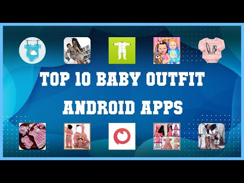 Top 10 Baby Outfit Android App | Review