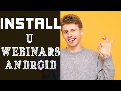 How To Install U Webinars, Meetings And Messenger App On Android
