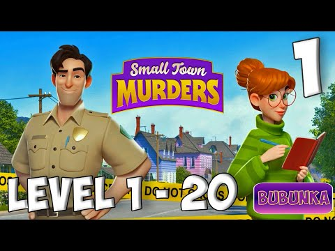 Small Town Murders Match 3 Levels 1 - 20 Case 1 [ Gameplay Story ] Part 1