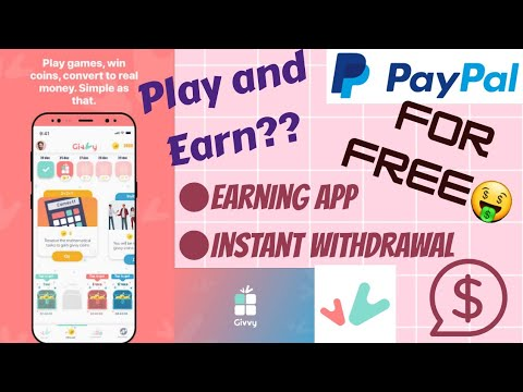 GIVVY APP 2020| Earn Cash By Playing Simple Games | Free Paypal Money | Cams