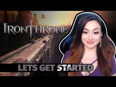 Iron Throne - Let's Get Started