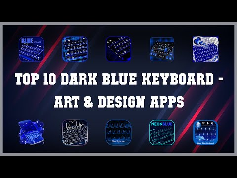 Top 10 Dark Blue Keyboard Android Apps