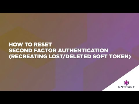 How to Reset Second Factor Authentication (Recreating Lost/Deleted Soft Token)