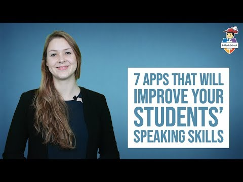 7 apps that will improve your students' speaking skills