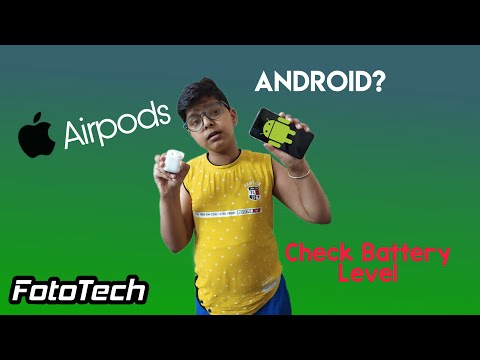 How to check Airpods Battery level on Android| MaterialPods| Fototech