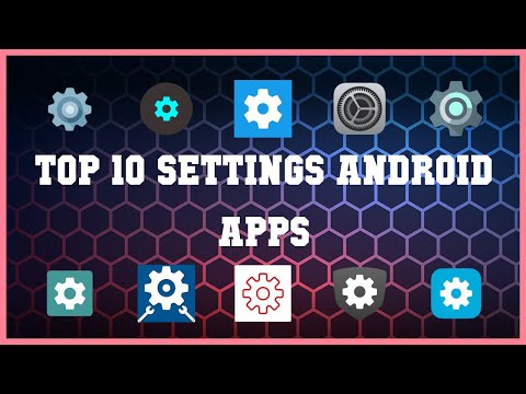 Top 10 Settings Android App | Review