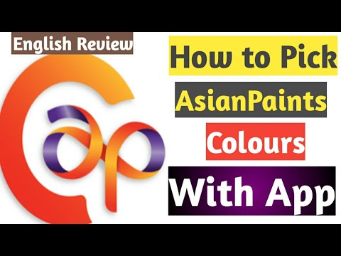 How to Pick Colours of AsianPaints Using App 2020| How to select AsianPaints Colours