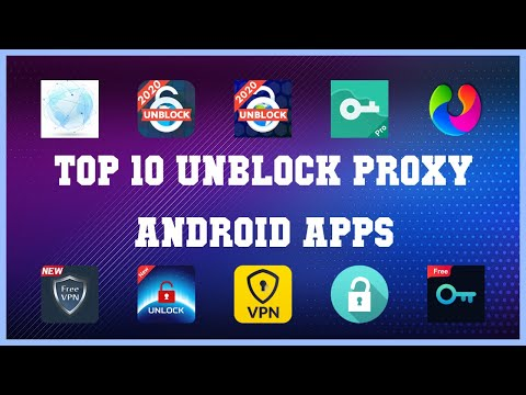 Top 10 Unblock Proxy Android App | Review