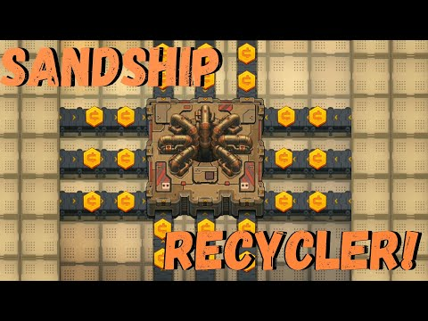 Sandship Crafting Factory - How to get the most CASH from the Recycler! [HD]