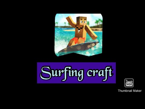 Playing surfing craft and building house