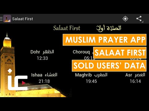 Muslim prayer app Salaat First sold users' data