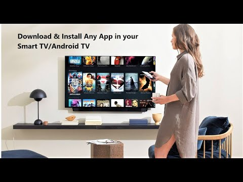 How to Install Any App in Smart TV that is Not Available in your TV Store