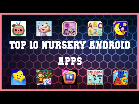 Top 10 Nursery Android App   Review