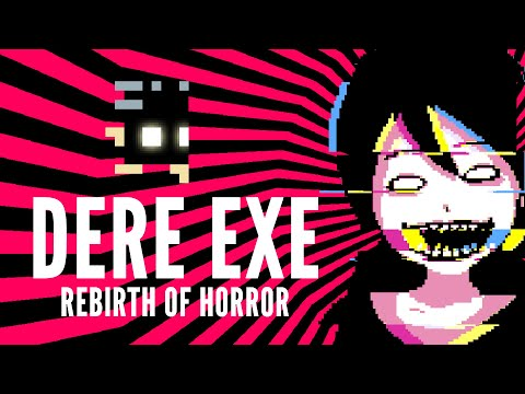 video review of DERE EXE
