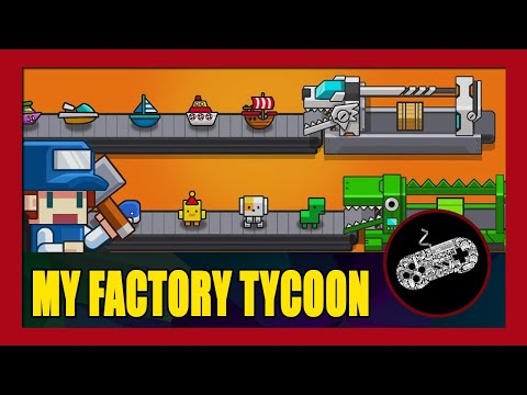 My Factory Tycoon Gameplay Walkthrough (Android) | First Impression | No Commentary