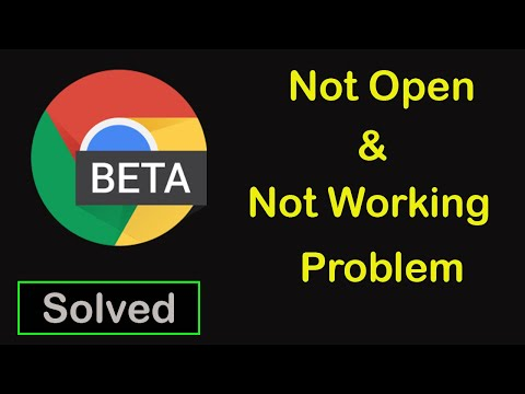 How To Fix Chrome beta App Not Working || Chrome beta App Not Open Problem in Android & Ios