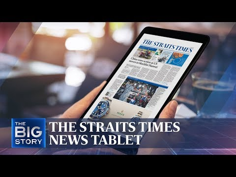 The Straits Times News Tablet | THE BIG STORY | The Straits Times