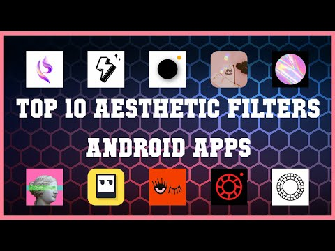 Top 10 Aesthetic Filters Android App | Review