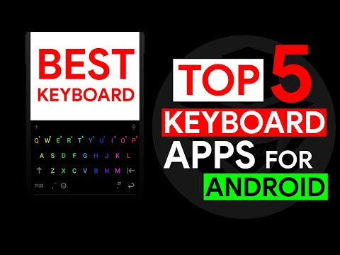 Top 5 Keyboard Apps For Android | Best Keyboard App in 2021