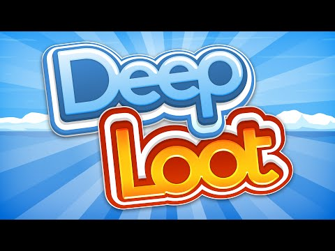 video review of Deep Loot