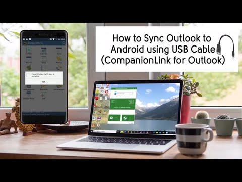 How to sync Outlook with Android using a USB Cable and CompanionLink