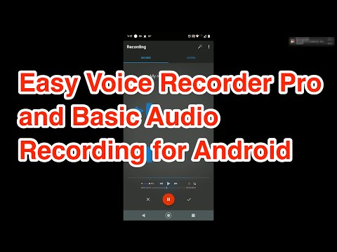 Easy Voice Recorder Pro and Basic Audio Recording Practices for Android