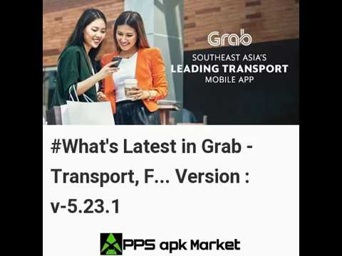 Latest Updates in Grab - Transport, Food Delivery, Payments Android Version 5.23.1