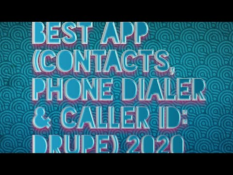 Contacts, Phone Dialer & Caller ID: drupe ONE TWO TECH
