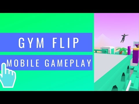 Gym Flip | iOS / Android Mobile Gameplay