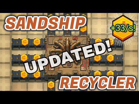 Sandship Crafting Factory: Recycler Cash Strategy UPDATED! [HD]